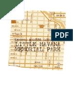 LITTLE HAVANA MEMORIAL PARK DE LEANDRO EDUARDO CAMPA