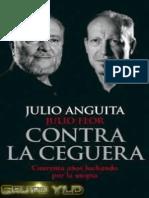 Contra La Ceguera - Julio Anguita