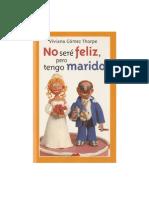 No Sere Feliz Pero Tengo Marido - Viviana Gomez Thorpe