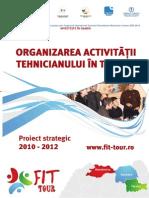Organizarea Activitatii Tehnicianului in Turism