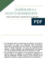 Los Desafíos de La Nueva Generación