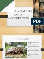 Usos de La Maderaaaaaa