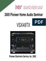 Pioneer 2005 Pioneer Home Audio Seminar VSX49TX