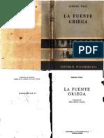 Simone, Weill. La Fuente Griega.