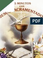 Quince Minutos en Compañia de Jesus Sacramentado