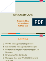 April 28 10:15AM - Managed Care by Carlos Olivares