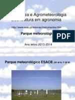 Aula P1 Parque Meteorologico - Agronomia