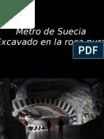 Metrode SUECIA