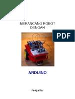 Merancang Robot Dengan Arduino Part I