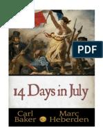 14 Days in July / Baker-Heberden