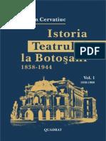 Cervatiuc Stefan Istoria Teatrului La Botosani Vol 1 1838 1900