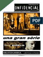 L'H Confidencial, 97. The Shield