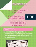 presentacionautenticidad-120123185351-phpapp01