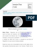 13 Simples Consejos Para Fotografiar La Luna _ Blog Del Fotógrafo