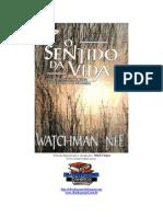 Watchman Nee - O sentido da Vida - Uma reflexão sobre a existência do homem.pdf