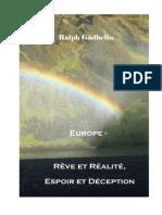 Europe - Rêve et Réalité, Espoir et Déception, Ralph Gädhelin