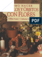 Como Hacer Regalos y Objetos Con Flores