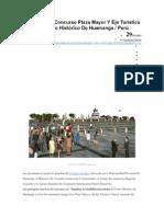 Primer Lugar Concurso Plaza Mayor Y Eje Turístico Cultural Centro Histórico de Huamanga