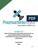Manual Técnico para Georreferenciamento de um arquivo DGN do IBGE e Preenchimento Automático das Cotas de Elevação pelo Plugin CalcContour