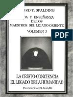 Baird T Spalding - Vida y Enseñanza de Los Maestros Del Lejano Oriente Vol. 3