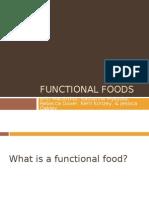 Nutrition 410 Functional Foods Presentation