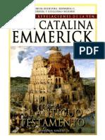 Visiones y Revelaciones de Ana Catalina Emmerich - Tomo 1
