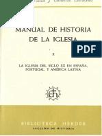 Manual de Historia de la Iglesia 10. Siglo XX en España, Portugal y América Latina (H. Jedin)