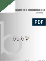 Multimedia Bulb - Guide Multimédia pour Photojournalistes
