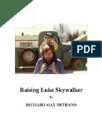 Raising Luke Skywalker