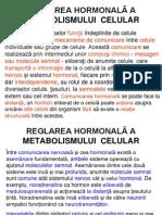 Reglarea Hormonală a Metabolismului Celu Lar