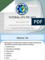 Tutorial TPK Uts 2013new (1)