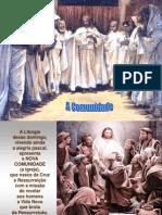 Evangelho de Domingo Dia 27 de Abril 2014 -Comunidade