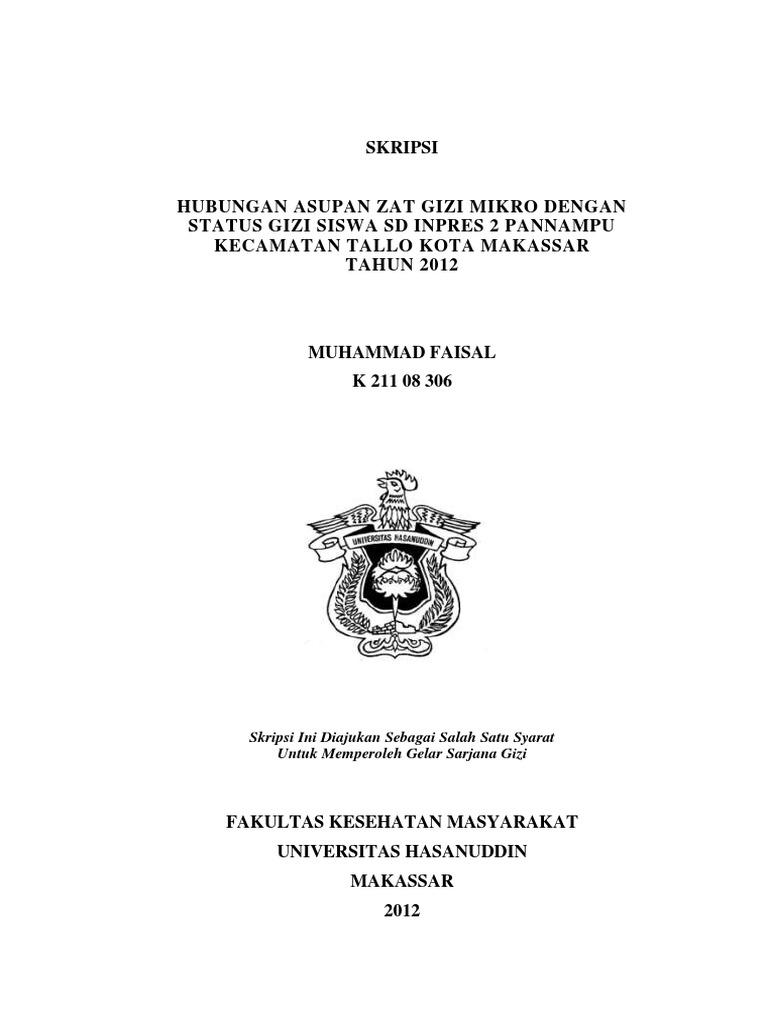 Skripsi Hubungan Asupan Gizi Mikro Dengan Status Gizi Siswa Sd Inpres 2 Pannampu Kecamatan Tallo Kota Makassar