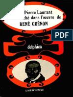Jean-Pierre Laurant - Le Sens Caché dans l'Oeuvre de René Guénon.pdf