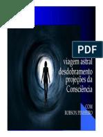 Viagem Astral Robson Pinheiro 22 Abr 14