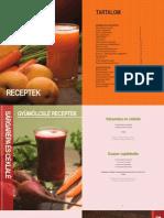 Delimano Fusion Juicer Receptek
