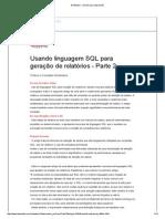 Usando SQL Geração de Relatorios Parte 2