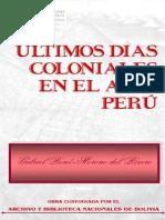 Ultimos Dias Coloniales en El Alto Peru
