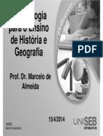 PDGG-6_2-Metodologia Para o Ensino de História e Geografia-Aula2Un2