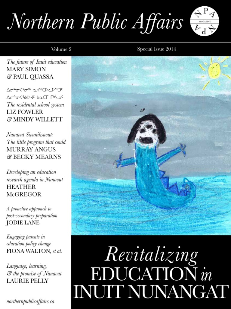 Special Issue 2014 - Revitalizing Education in Inuit Nunangat ...