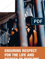 Ensuring respect for the life and dignity of prisoners