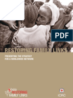 Restoring family links, presenting the strategy for a worldwide network