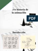 Breve Historia de La Animacion