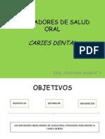 Indicadores de Salud Oral