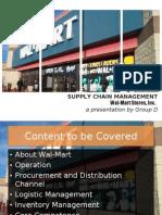 Wal-Mart SCM [PG-2 Group D]