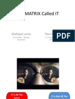 The Matrix Called It