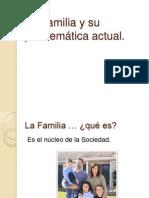 La Familia y Su Problemática Actual