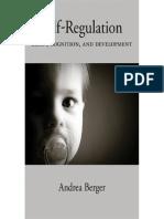 Andrea Berger Self-Regulation Brain, Cognition, And Development Human Brain Development Series
