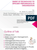 MANAGEMENT OF TECHNOLOGY TO ACHIEVE EFFICIENT PERFORMANCE IN ORGANIZATION