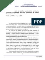 31.03.2005-Disc. Do Pres. Da Republica- Luiz Inacio Lula Da Silva- Na Cerim. de Apresent. Dos Novos Invest. Da Empr. Tecumseh Do B
